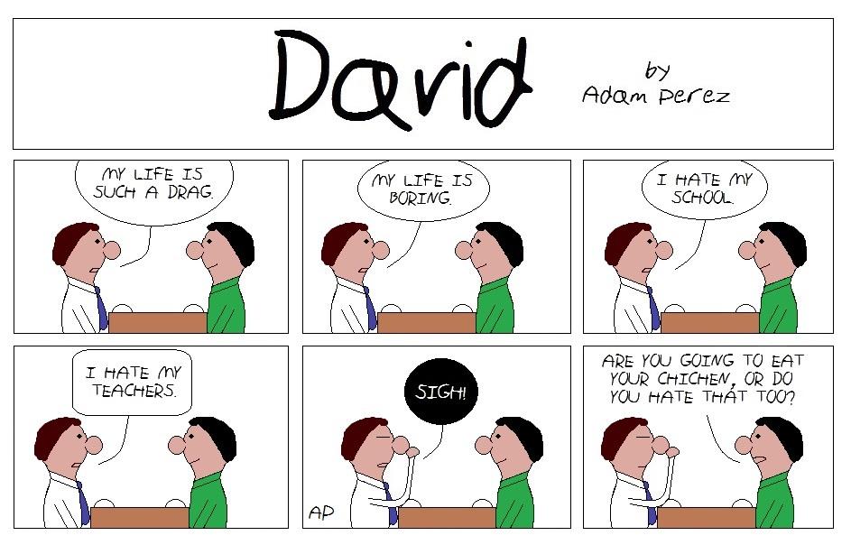 David is bored